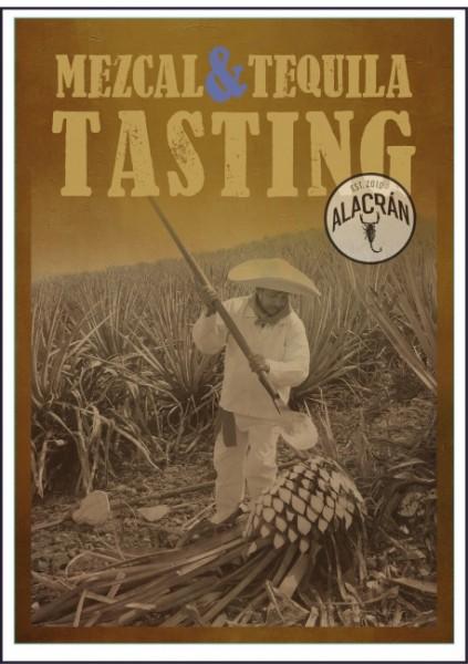 "Tequila & Mezcal-Tasting ""Alacrán""*"